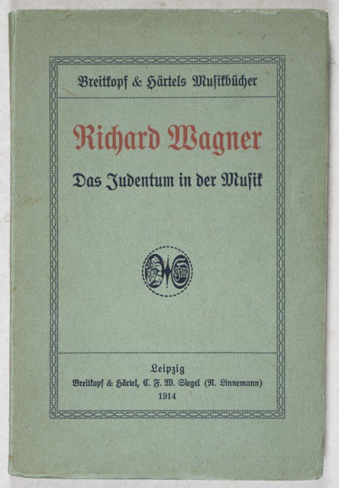 Wagner, Giudaismo in musica, scritto sotto lo pseudonimo di Libero Pensiero
